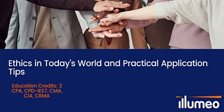 Ethics in Today's World and Practical Application Tips tickets