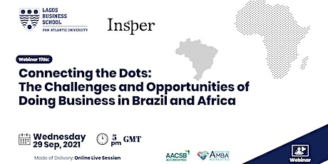 The Challenges and Opportunities of Doing Business in #Brazil and #Africa tickets
