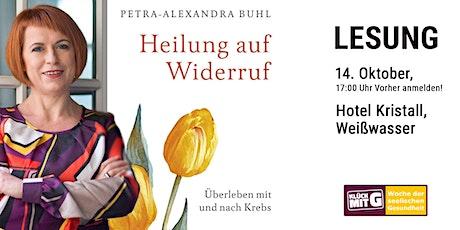 """""""Heilung auf Widerruf"""" - Lesung von und mit Petra Alexandra Buhl Tickets"""