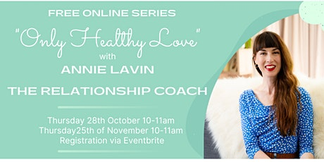Only Healthy Love Series Part Two with The Relationship Coach tickets