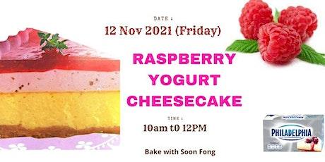 Free  Baking Class -Raspberry Yogurt Cheesecake   - Online tickets