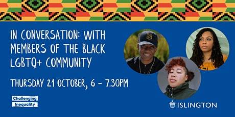 In Conversation: with members of the Black LGBTQ+ Community tickets