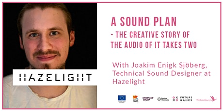 Friday Stories with Hazelight | Joakim Enigk Sjöberg, Tech Sound Designer tickets