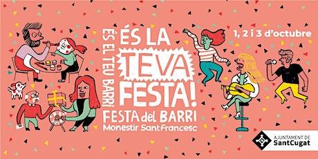 """Pregó de la Festa del Barri Monestir Sant Francesc + espectacle """"Fabulós"""" entradas"""