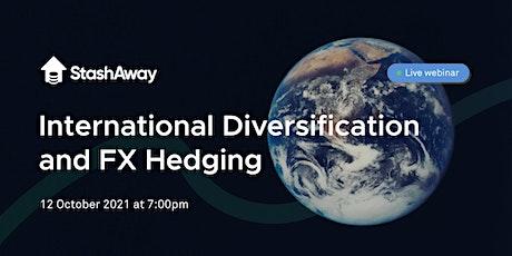 Live Webinar: International Diversification and FX Hedging tickets
