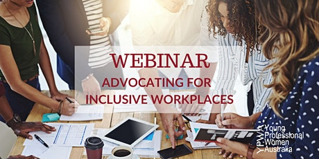 YPWA  Webinar – Advocating For Inclusive Workplaces tickets