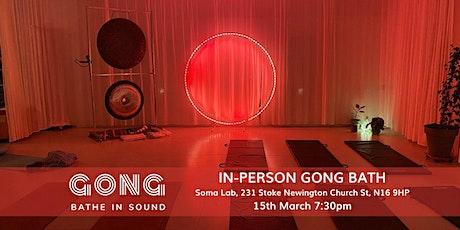 In person Gong Bath - Stoke Newington tickets