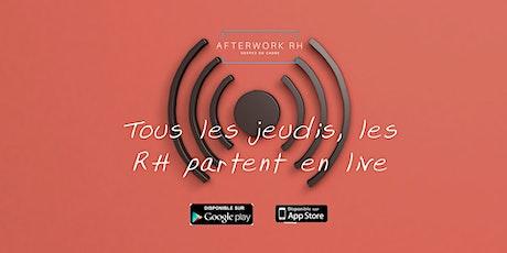 RH Live #1 par AfterWork RH - Partez en Live sur vos sujets #RH billets