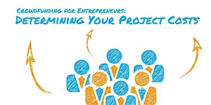 Crowdfunding for Entrepreneurs: Determining Project...