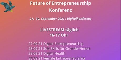 Future of Entrepreneurship Konferenz Tickets