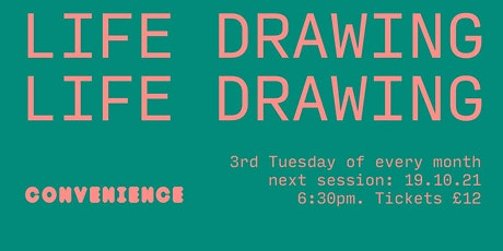 Convenience Life Drawing: October tickets