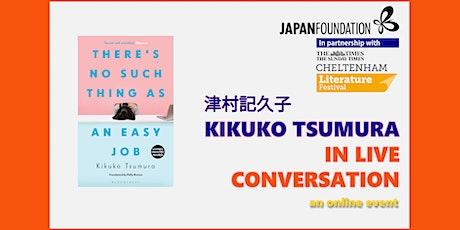 Kikuko Tsumura in Live Conversation tickets