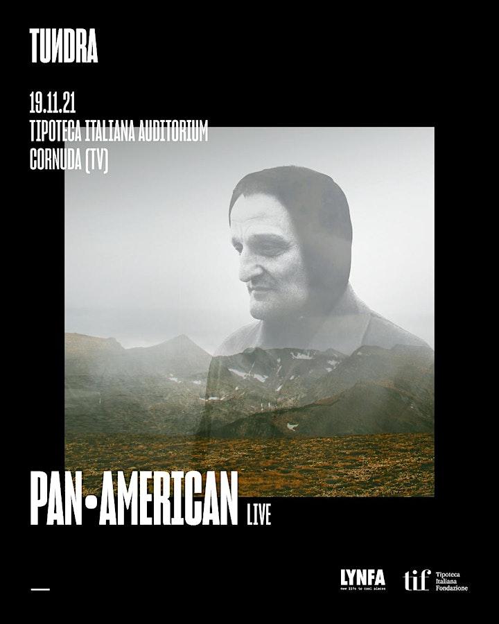 Immagine Pan•American live X TUNDRA @ Tipoteca Italiana