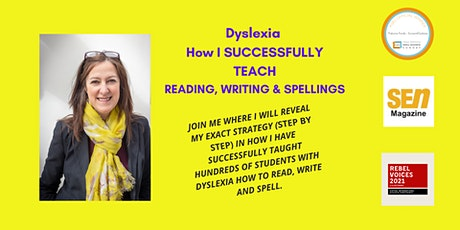 Dyslexia - How I SUCCESSFULLY teach reading, writing and spellings tickets