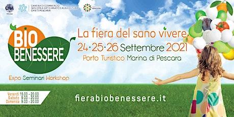Pescara Bio Benessere 2021 biglietti