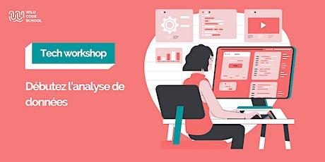 Online Tech Workshop - Initiation à la Data Analyse tickets