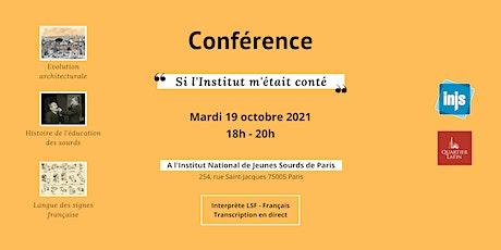 """Conférence - """"Si l'Institut m'était conté"""" billets"""