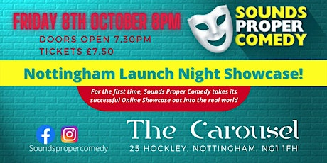 Sounds Proper Comedy's Nottingham Launch Night Showcase and After Party tickets