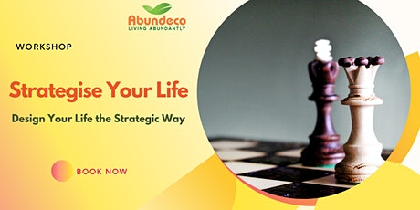 Strategise Your Life: Design Your Life the Strategic Way tickets