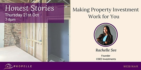 Honest Stories |  Making Property Investment Work for You tickets