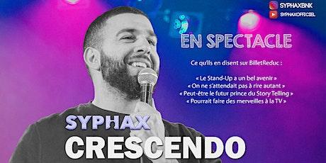 """SYPHAX dans """" Crescendo """" billets"""