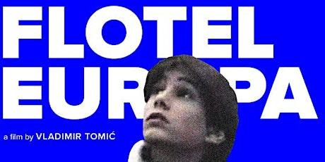 Flotel Europa (2015), Vladimir Tomic, 70 min tickets