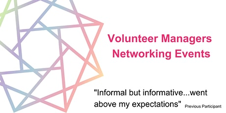 Volunteer Manager Networking Event (Tues 19th October 2021) tickets
