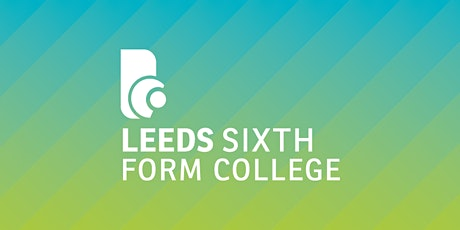 Leeds Sixth Form College Open Event tickets