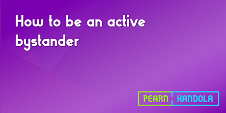 How to be an active bystander tickets