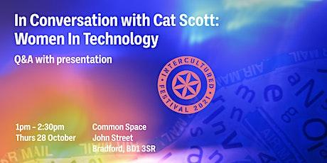 In Conversation with Cat Scott:   Working women  in Technology tickets