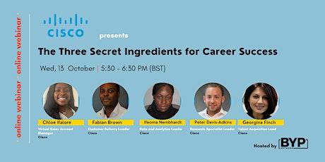 Cisco Presents… The Three Secret Ingredients for Success entradas