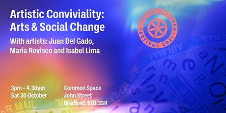 Artistic Conviviality:  Arts and Social Change tickets