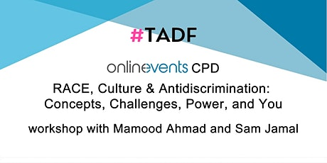 RACE, Culture & Antidiscrimination: Concepts, Challenges, Power, and You tickets