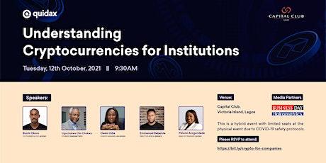Understanding Cryptocurrencies for Institutions tickets