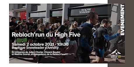 REBLOCH'RUN #48 HIGH FIVE - ANNECY billets