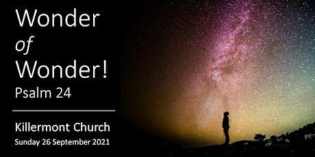 Killermont Church Worship - Sunday 26 September 21 - 10 AM tickets