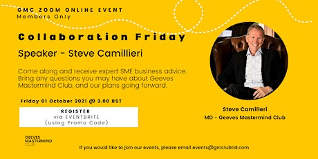 Collaboration Friday Speaker: Steve Camilleri - Founder  - Members Only tickets