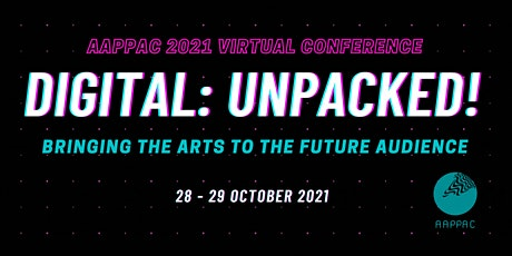 AAPPAC 2021 Virtual Conference - Digital: Unpacked! tickets