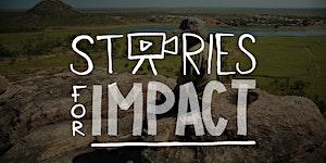 Stories For Impact - digital storytelling for social...