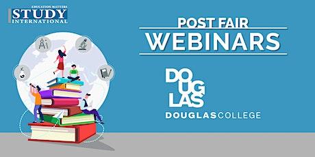 Post-Fair FREE Webinar: Douglas College tickets