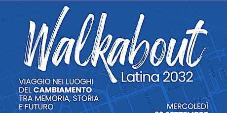 WalkingAbout Latina2032 biglietti