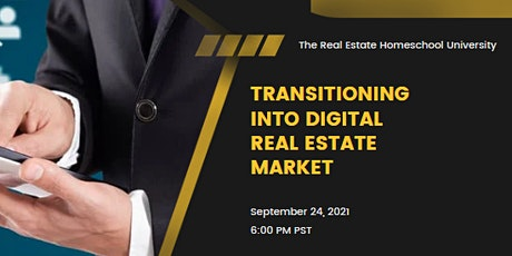 Transitioning into the Digital Real Estate Market tickets