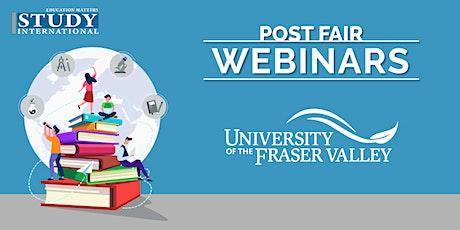 Post-Fair FREE Webinar: University of Fraser Valley tickets