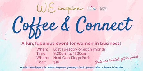 WE INSPIRE Coffee & Connect tickets