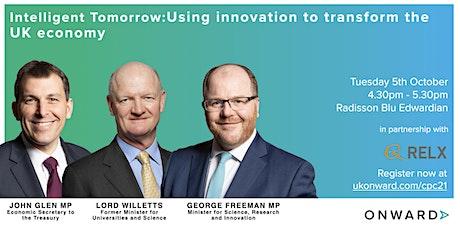 Intelligent Tomorrow: Using innovation to transform the UK economy tickets