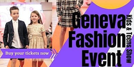 Geneva Fashion Event KIDS Fashion SHOW billets