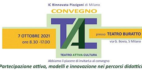 Convegno TAC - (Teatro Attiva Cultura) biglietti