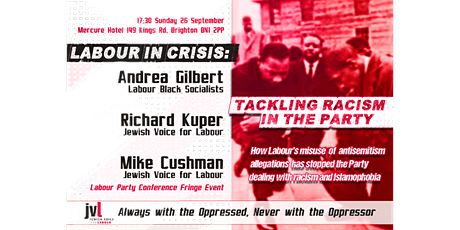 Labour In Crisis - Tackling Racism in the Party tickets