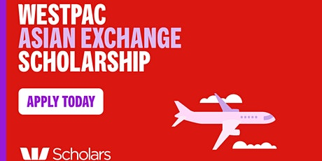 Westpac Asian Exchange Scholarship Information Session tickets