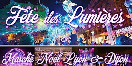 Week-end Fête des Lumières & Marché de Noël Lyon 2021 billets